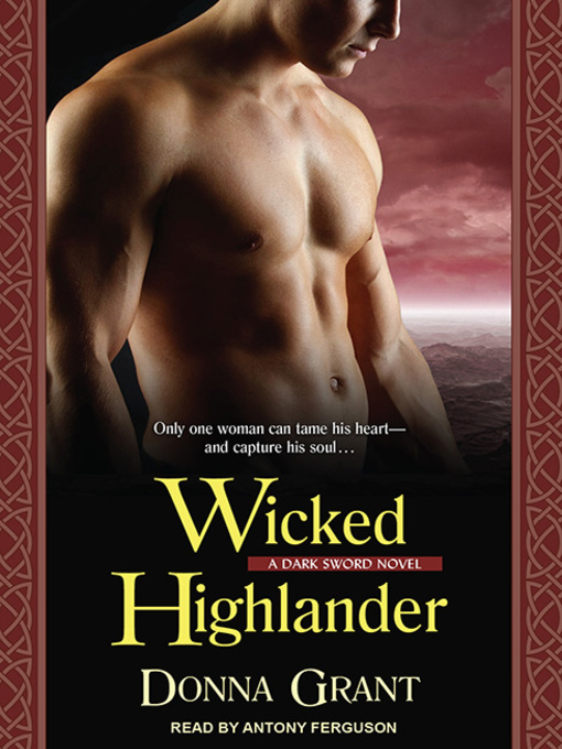 Title details for Wicked Highlander by Donna Grant - Available