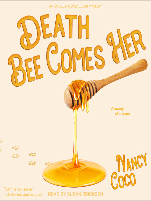 Title details for Death Bee Comes Her by Nancy CoCo - Wait list