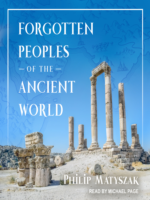 Title details for Forgotten Peoples of the Ancient World by Philip Matyszak - Wait list