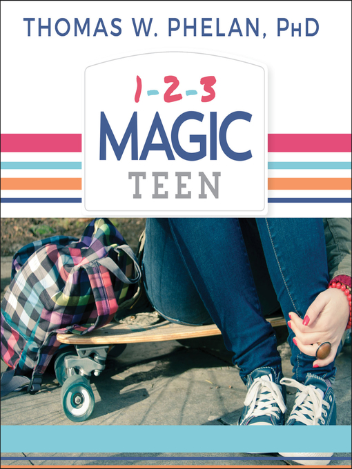Title details for 1-2-3 Magic Teen by Thomas W. Phelan - Wait list
