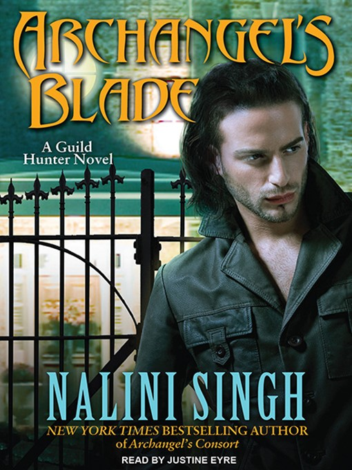 Title details for Archangel's Blade by Nalini Singh - Available