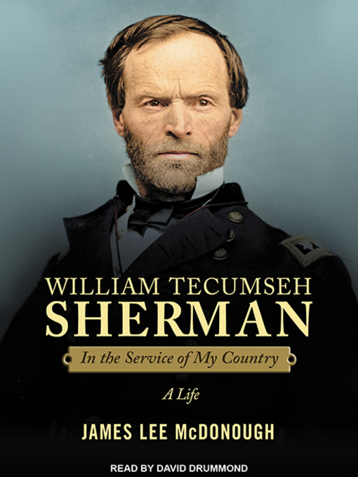 a biography of william tecumseh sherman The white tecumseh: a biography of general william t sherman, by stanley p hirshson (john wiley and sons, new york, 475 pages, $30) william tecumseh sherman was a.