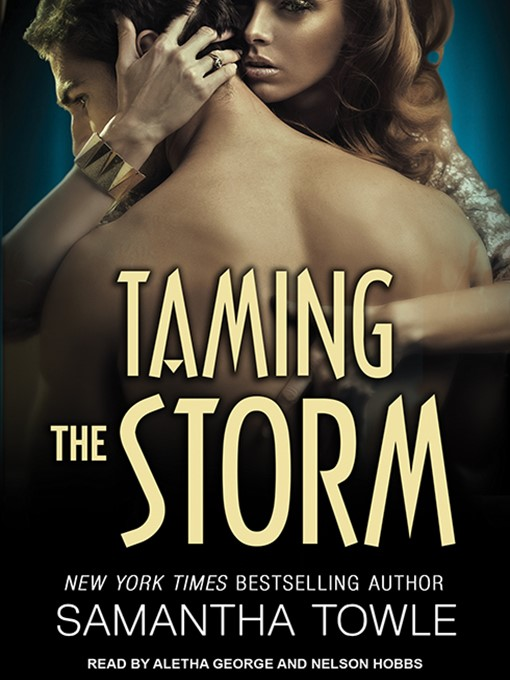 Title details for Taming the Storm by Samantha Towle - Available