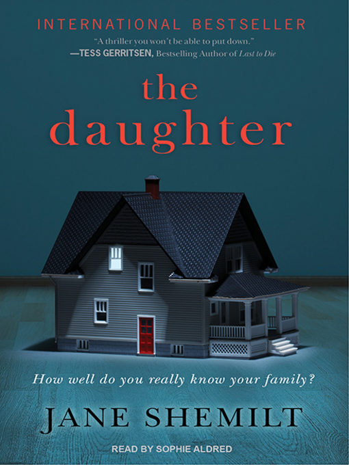 Title details for The Daughter by Jane Shemilt - Wait list