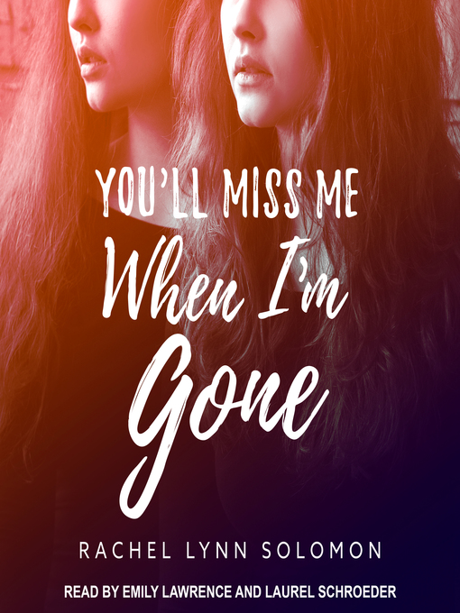 Title details for You'll Miss Me When I'm Gone by Rachel Lynn Solomon - Available