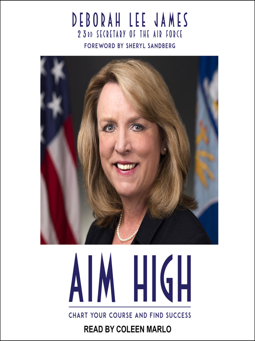 Title details for Aim High by Deborah Lee James - Available