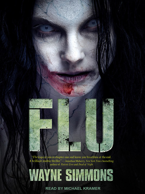 Title details for Flu Series, Book 1 by Wayne Simmons - Available