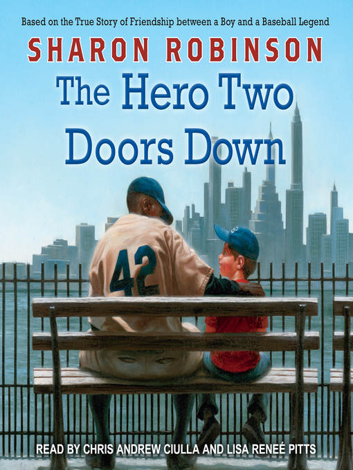 Title details for The Hero Two Doors Down by Sharon Robinson - Wait list