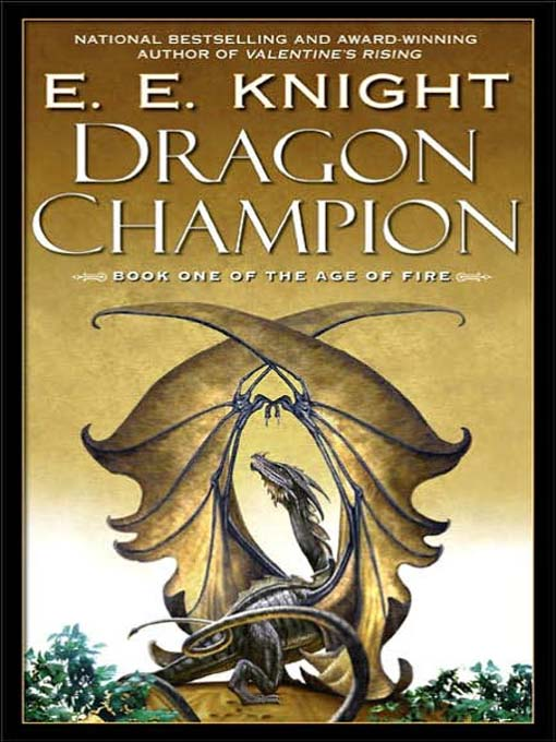 Title details for Dragon Champion by E. E. Knight - Wait list