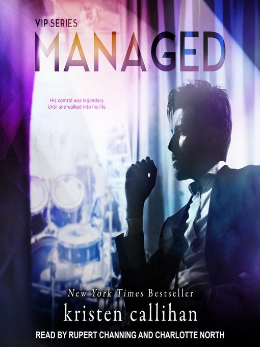 Title details for Managed by Kristen Callihan - Wait list