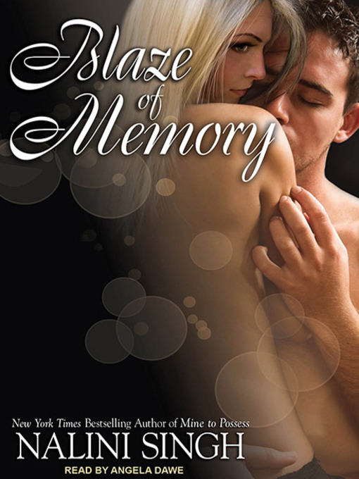 Title details for Blaze of Memory by Nalini Singh - Wait list