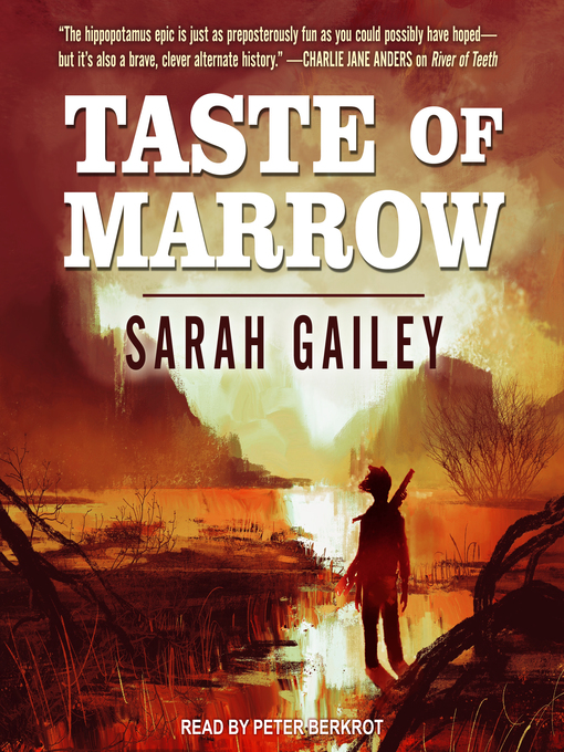 Taste of marrow : River of Teeth Series, Book 2