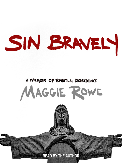 Title details for Sin Bravely by Maggie Rowe - Available