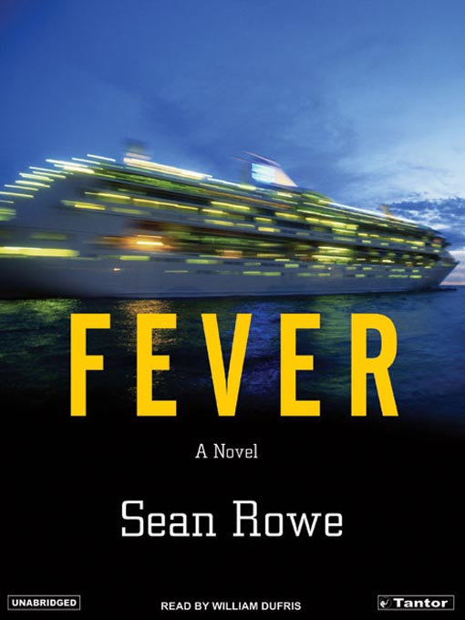 Title details for Fever by Sean Rowe - Wait list