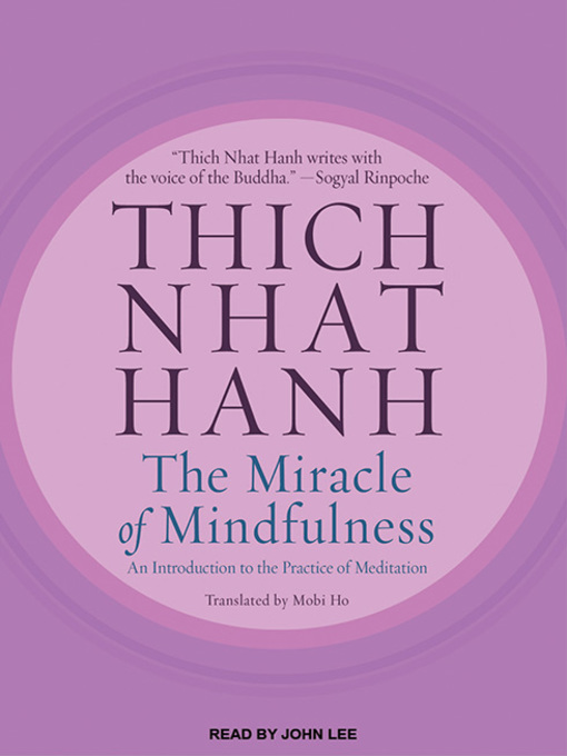 Title details for The Miracle of Mindfulness by Thich Nhat Hanh - Available