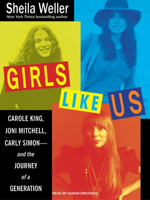 Title details for Girls Like Us by Sheila Weller - Available