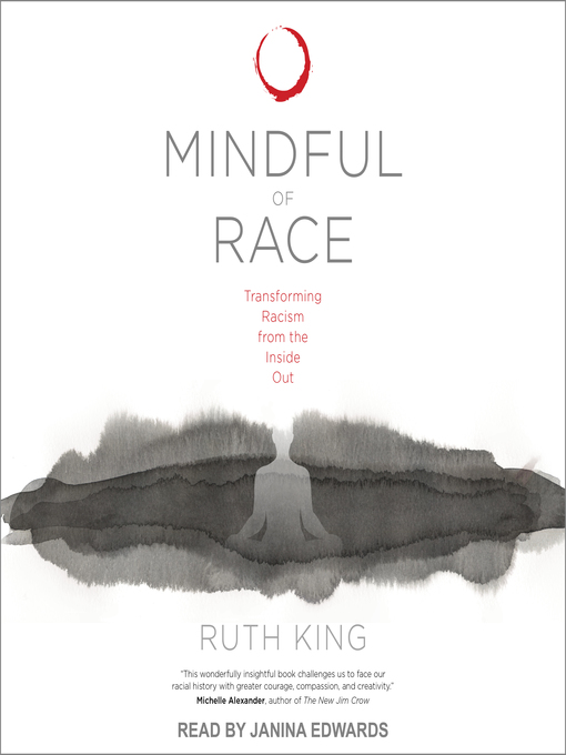 Title details for Mindful of Race by Ruth King - Available