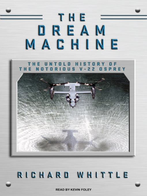 Title details for The Dream Machine by Richard Whittle - Available