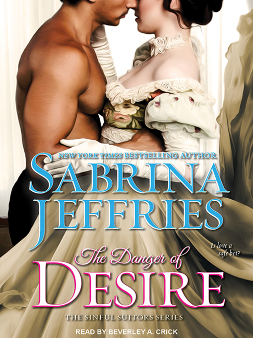 Title details for The Danger of Desire by Sabrina Jeffries - Wait list