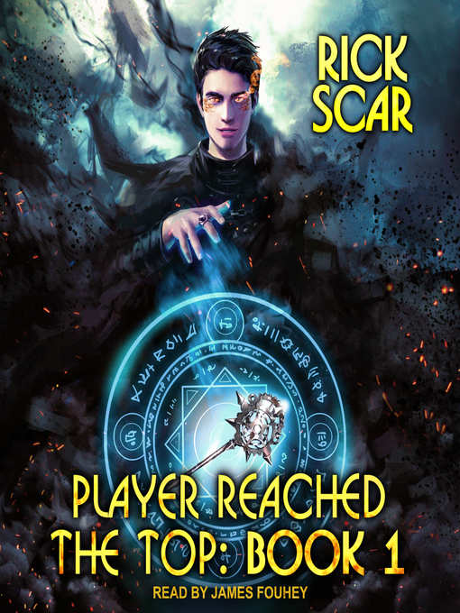 Title details for Player Reached the Top, Book 1 by Rick Scar - Wait list