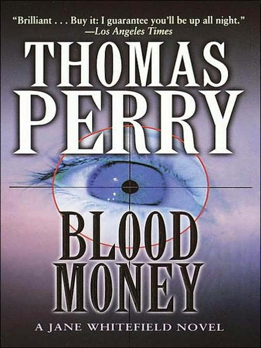 Title details for Blood Money by Thomas Perry - Wait list