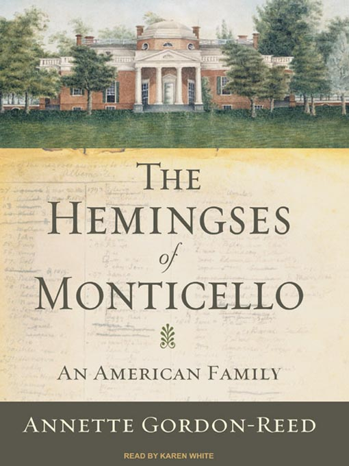Title details for The Hemingses of Monticello by Annette Gordon-Reed - Wait list