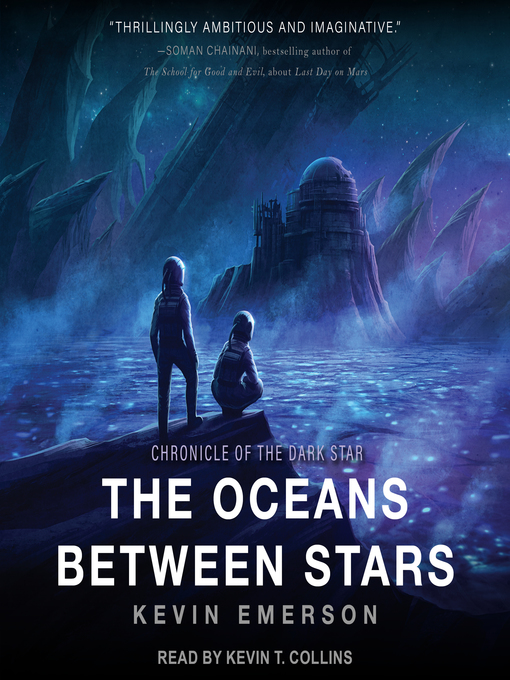 Title details for The Oceans Between Stars by Kevin Emerson - Wait list