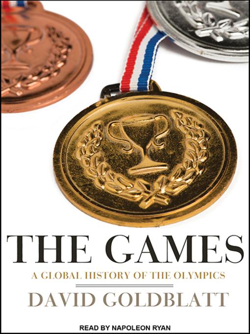 Title details for The Games by David Goldblatt - Wait list