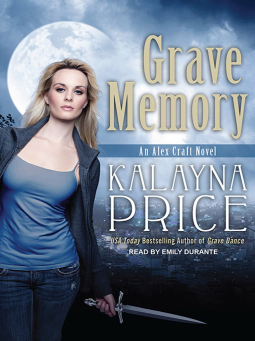 Title details for Grave Memory by Kalayna Price - Wait list