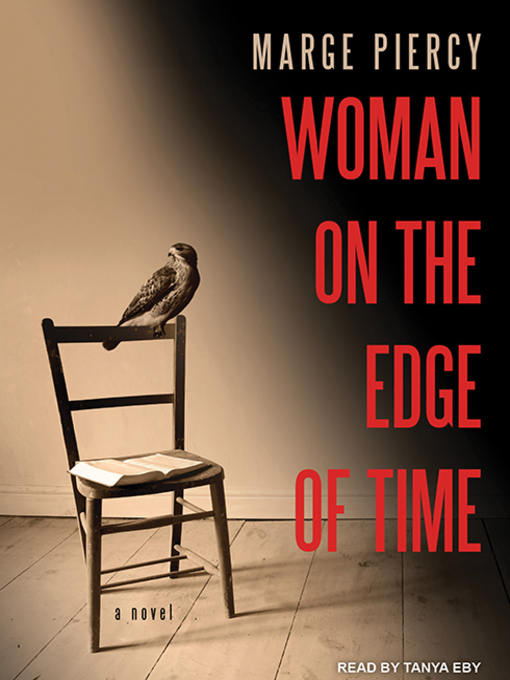 malevolence and corruption in woman on the edge of time a novel by marge piercy Free summary and analysis of chapter 1 in marge piercy's woman on the edge of time that won't make you snore we promise.