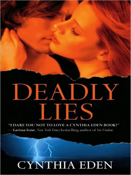 Title details for Deadly Lies by Cynthia Eden - Available