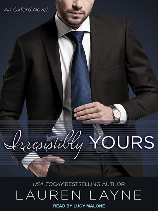 Title details for Irresistibly Yours by Lauren Layne - Wait list