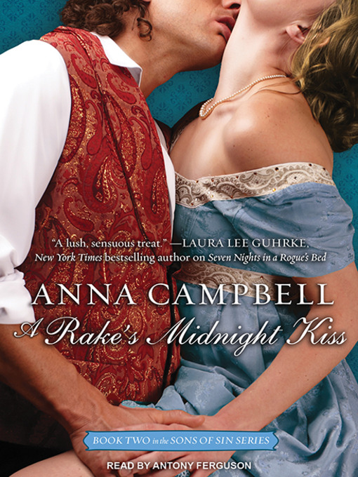 Title details for A Rake's Midnight Kiss by Anna Campbell - Available