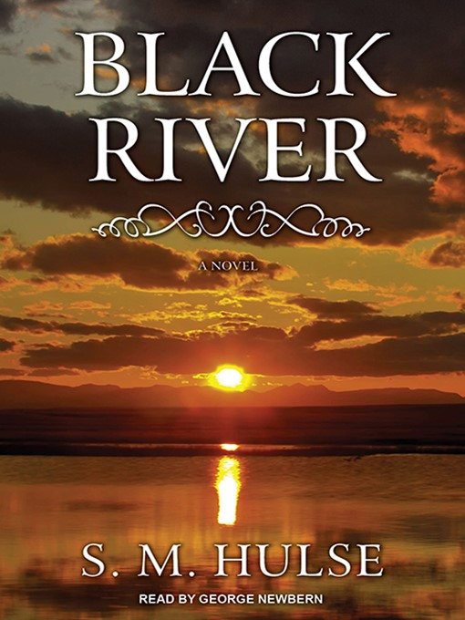 Title details for Black River by S. M. Hulse - Available