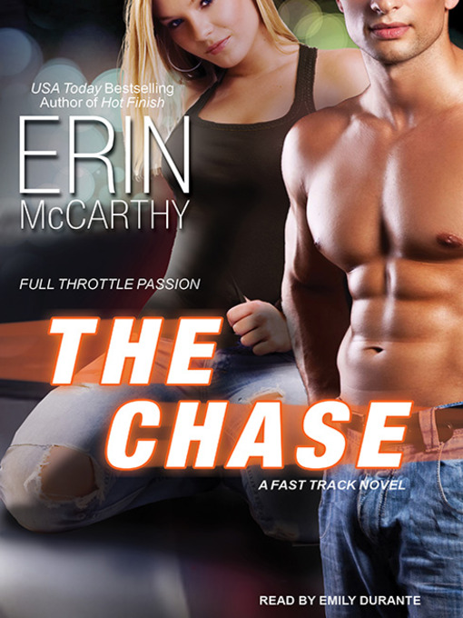 Title details for The Chase by Erin McCarthy - Available