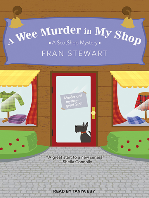 Title details for A Wee Murder in My Shop by Fran Stewart - Available