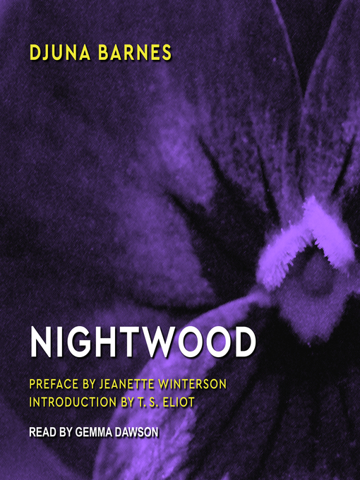 Title details for Nightwood by Djuna Barnes - Wait list