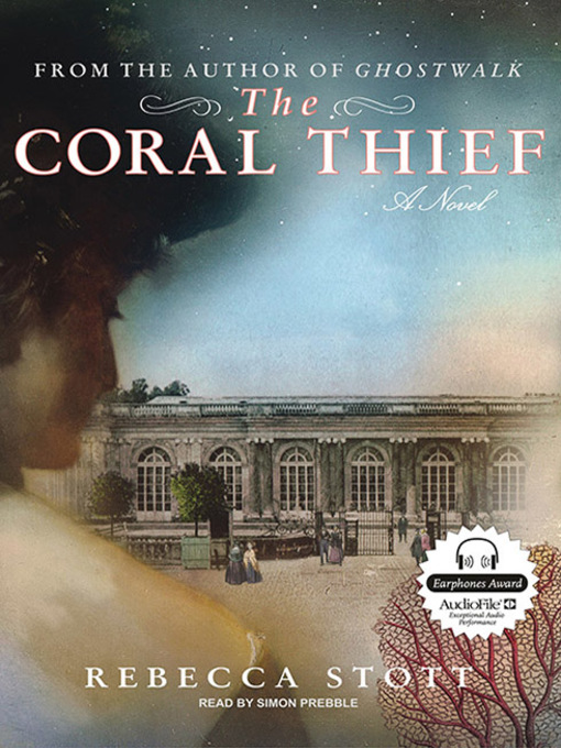 Title details for The Coral Thief by Rebecca Stott - Available