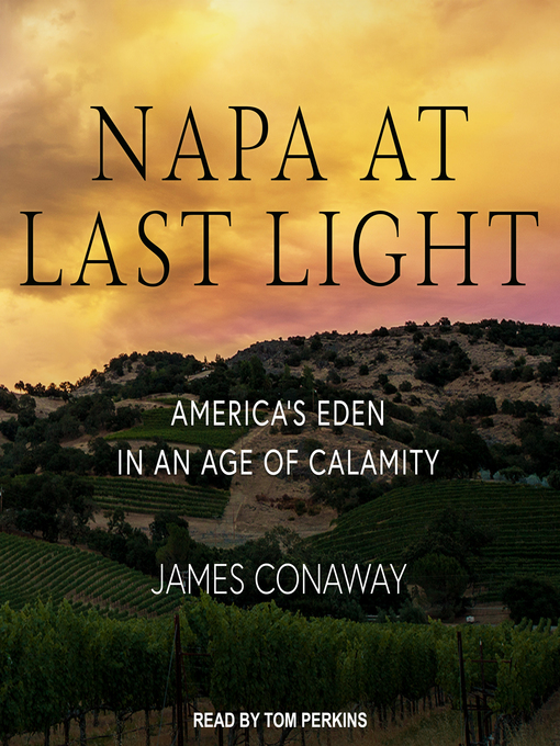 Title details for Napa at Last Light by James Conaway - Available
