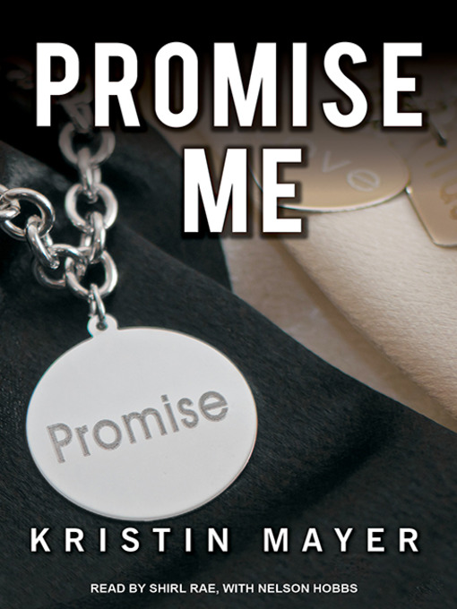 Title details for Promise Me by Kristin Mayer - Available