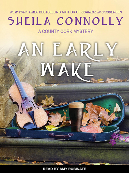 Title details for An Early Wake by Sheila Connolly - Wait list