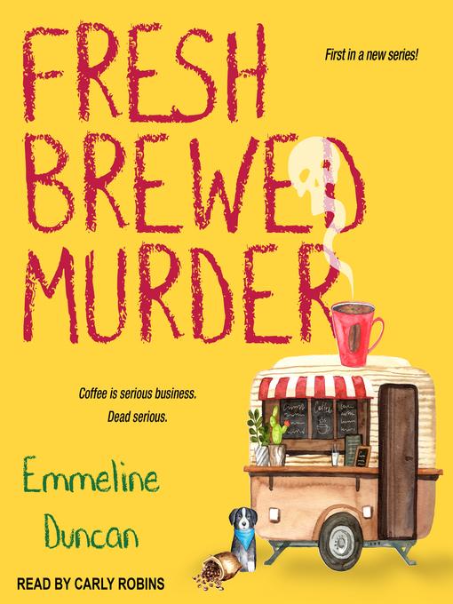 Title details for Fresh Brewed Murder by Emmeline Duncan - Wait list