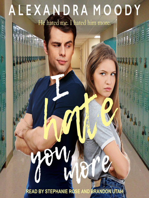 Title details for I Hate You More by Alexandra Moody - Wait list