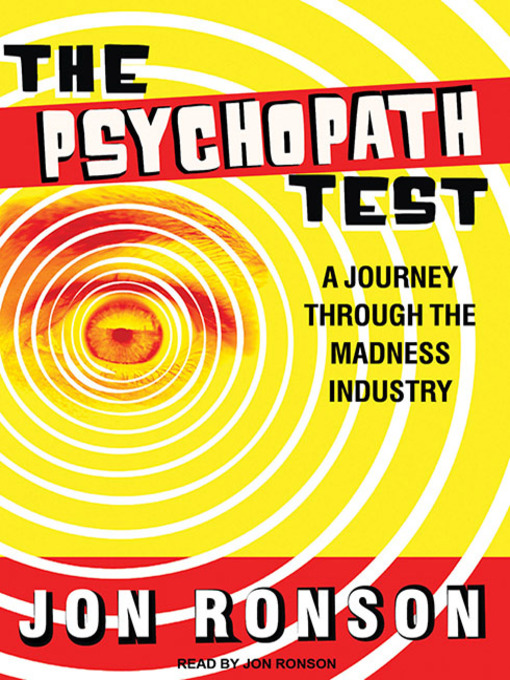 Title details for The Psychopath Test by Jon Ronson - Wait list