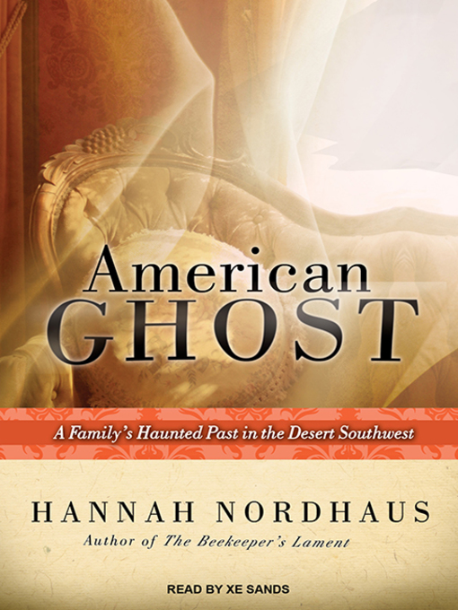 Title details for American Ghost by Hannah Nordhaus - Available