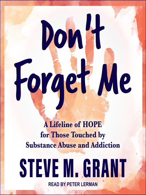 Title details for Don't Forget Me by Steve M. Grant - Available