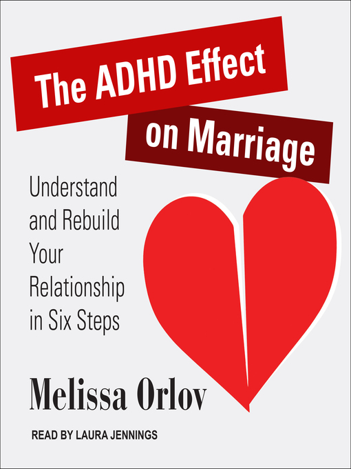 Title details for The ADHD Effect on Marriage by Melissa Orlov - Available