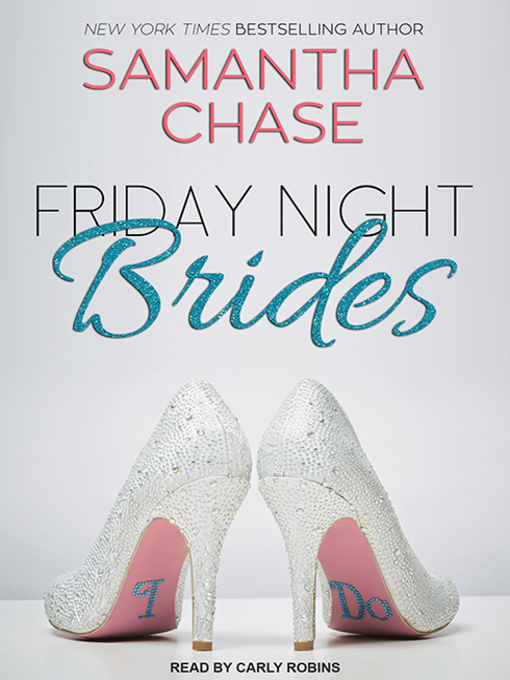 Title details for Friday Night Brides by Samantha Chase - Wait list