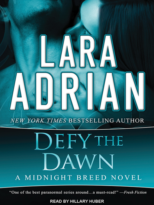 Title details for Defy the Dawn by Lara Adrian - Wait list