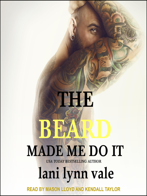 Title details for The Beard Made Me Do It by Lani Lynn Vale - Wait list